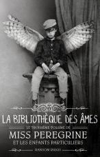 miss-peregrine-et-les-enfants-particuliers,-tome-3---library-of-souls-773904