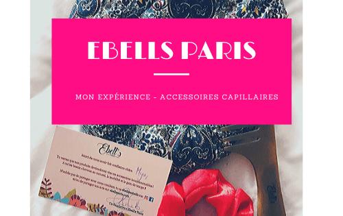 banner-article-ebells-paris-accessoire-capillaire-mon-avis.png
