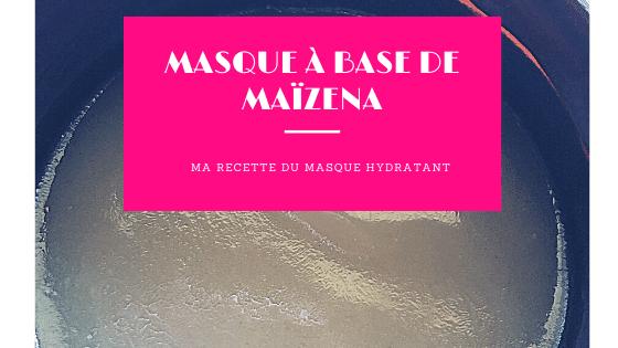 banniere-article-masque-maizena-hydratant-lesnaturals.png