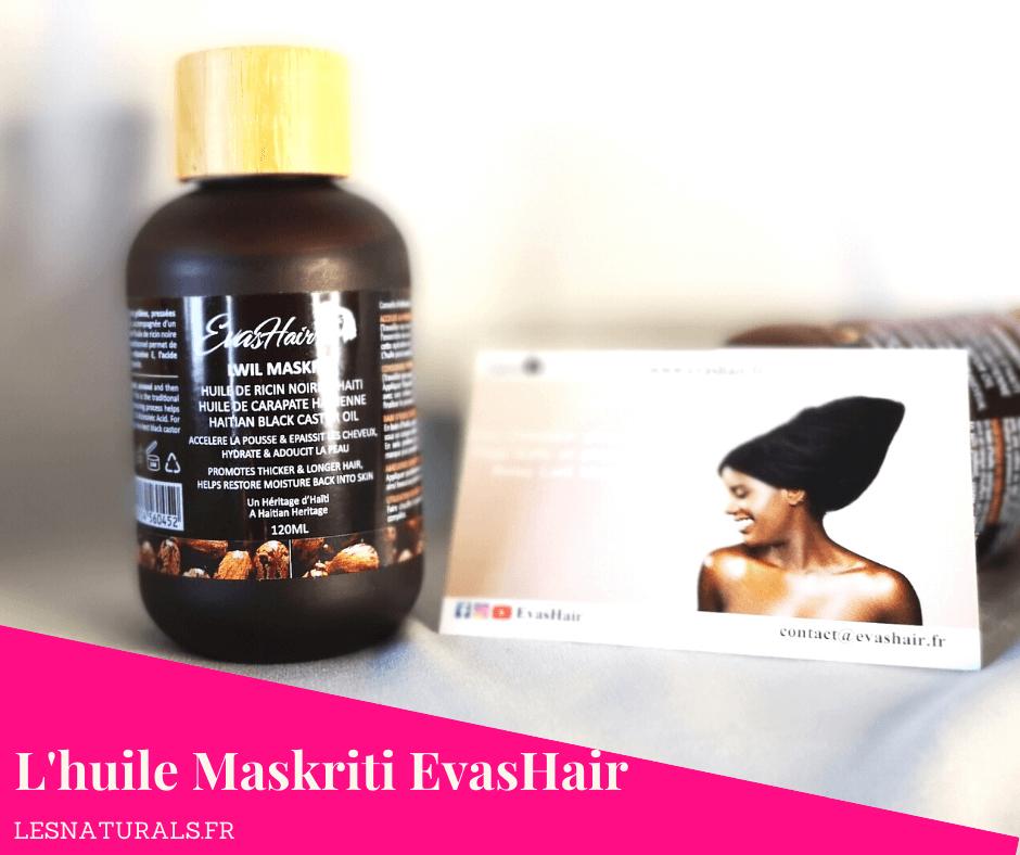 huile-maskriti-evashair-lesnaturals-jeu-concours-instagram.png