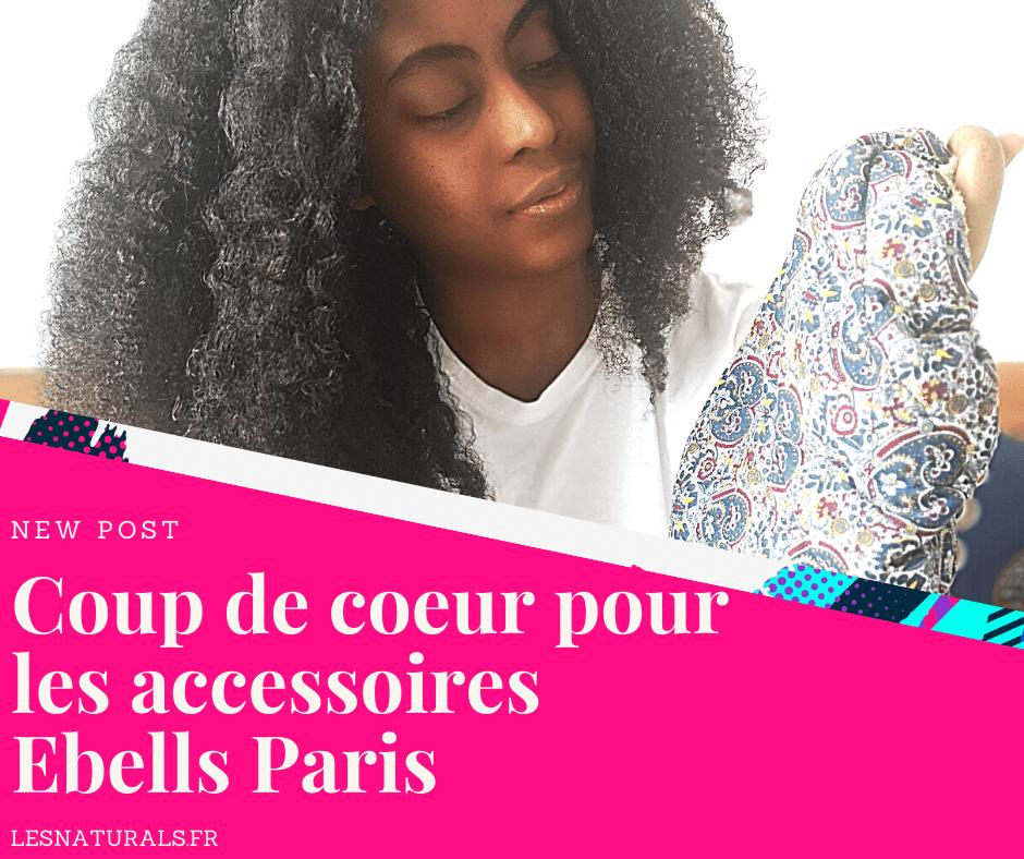 banniere-article-decouverte-produit-ebells-paris-lesnaturals.png