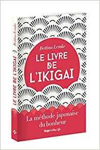 Le Livre de l'ikigai Bettina Lemke