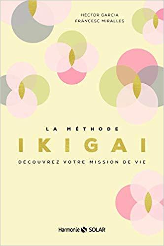 Livre Méthode Ikigai Hector Garcia et Francesc Miralles