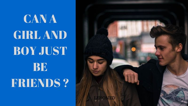 Can Guys and Girls be Just Friends?