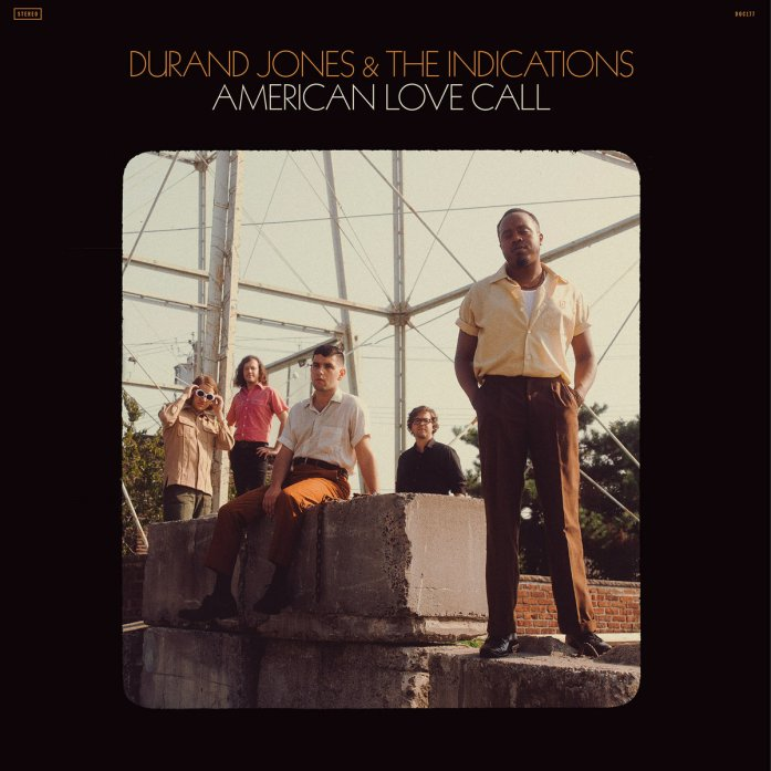 "Résultat de recherche d'images pour ""durand jones & the indications american love call"""