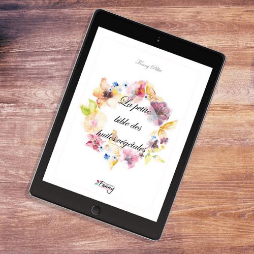 La Petite Bible des Huiles Végétales - Fanny Pillet