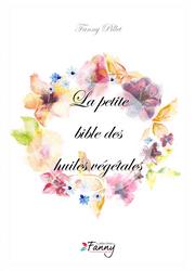 La-Petite-Bible-des-Huiles-Végétales-Fanny-Pillet-livre-beauté-bio-naturel-idee-cadeau