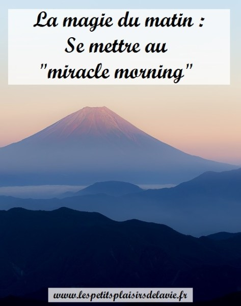 routine matinale miracle morning magie du matin