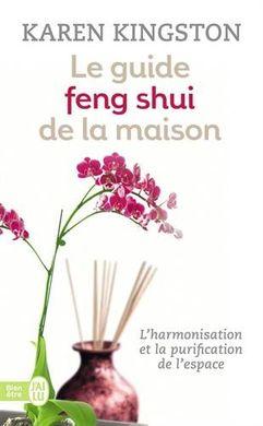 le guide feng shui maison