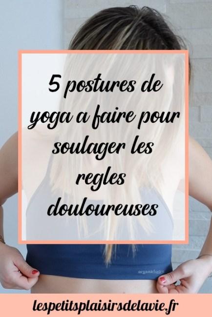 postures yoga soulager règles douloureuses