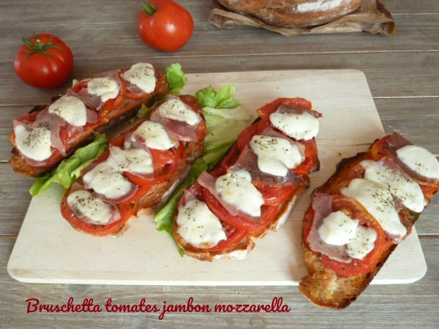 bruschetta jambon tomates mozzarella
