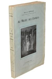 BORGNIS, Au Milieu des Esprits, Paris, Leymarie, 1924