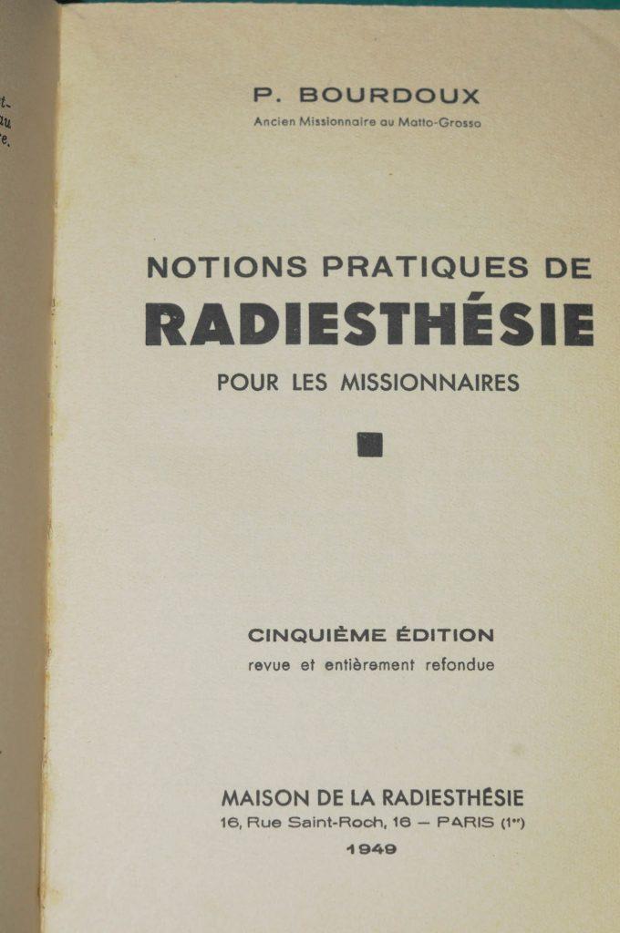 BOURDOUX, Notions pratiques de radiesthésie pour les missionnaires, 1949 – Les Portes Sombres