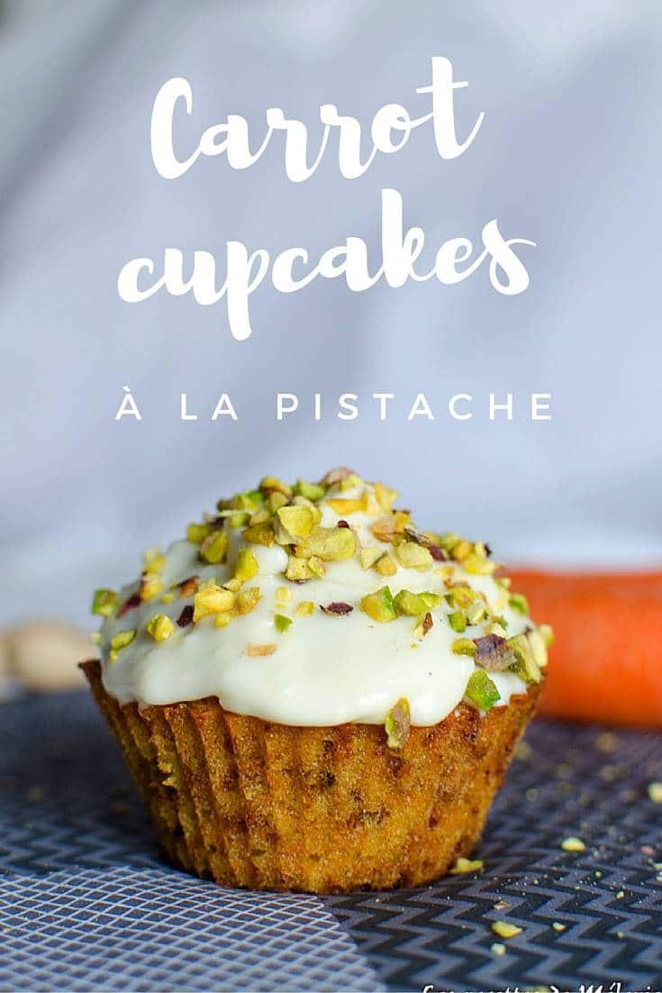 Cupcakes à la carotte et à la pistache