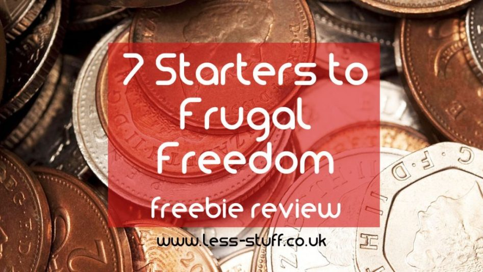 7 starters to frugal freedom