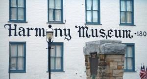 Harmony Museum - Harmony, Pennsylvania
