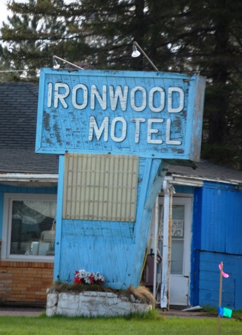A sign from the past...Ironwood Motel in Ironwood, MI