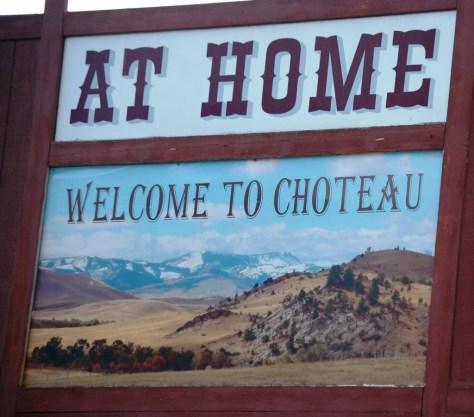 Welcome to Choteau, Montana