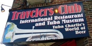 Traveler's Club International Restaurant and Tuba Museum