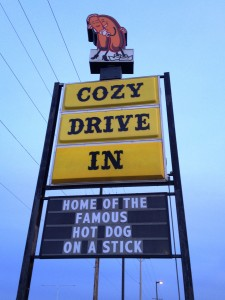 Cozy Drive In - Home of the famous Hot Dog on a Stick