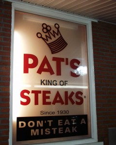 "Pat's King of Steaks - ""Don't Eat a Misteak"""