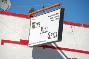 "Mine Hill Grill, Mackay, Idaho - home of the ""World Famous Burnt Lemonade"""
