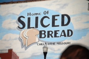 Home of Sliced Bread - Chillicothe, Missouri