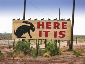 "Route 66 ""Here It Is"" Rabbit sign near Joseph City, AZ"