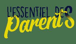 L'Essentiel des Parents