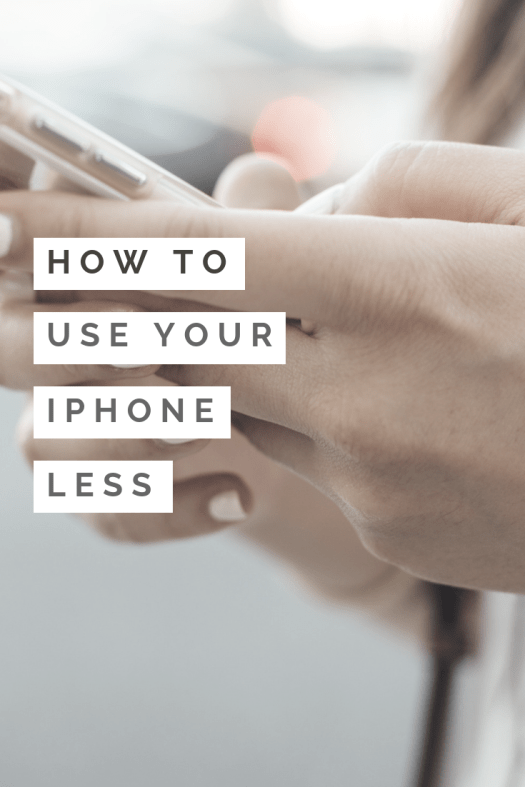 use your iphone less pinterest pin image