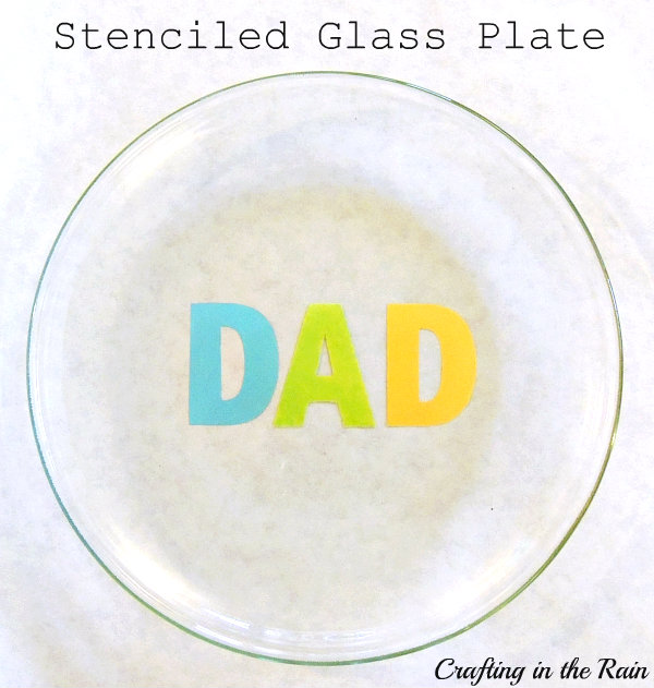 Stenciled Glass Plate for Dad