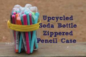 Upcycled Soda Bottle Pencil Case