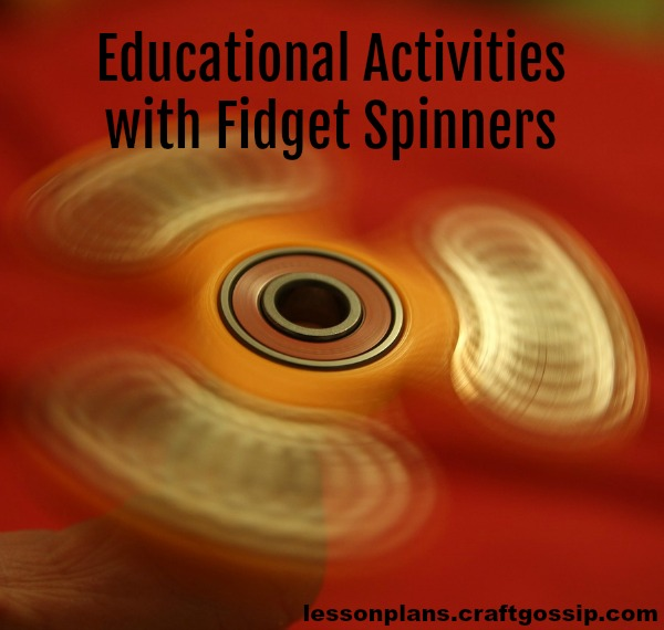 How to use fidget spinners in educational activities