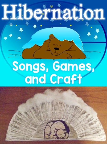Free Hibernation Songs, Games, and Craft Project
