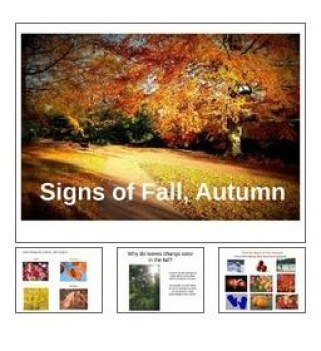 Signs of the Fall, Autumn Season Power Point Presentation