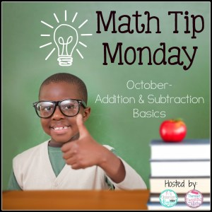 Math Tip Monday Addition and Subtraction