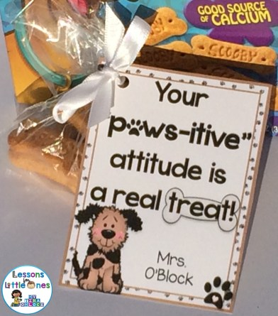 """Your """"Paws-itive"""" Attitude is a Real Treat! Student Gift Tag"""