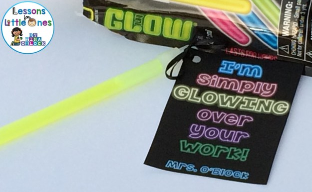 Glow Stick Gift Tags - I'm Simply Glowing Over Your Work!, You are a Bright Student!, and I Hope This Brightens Your Day!