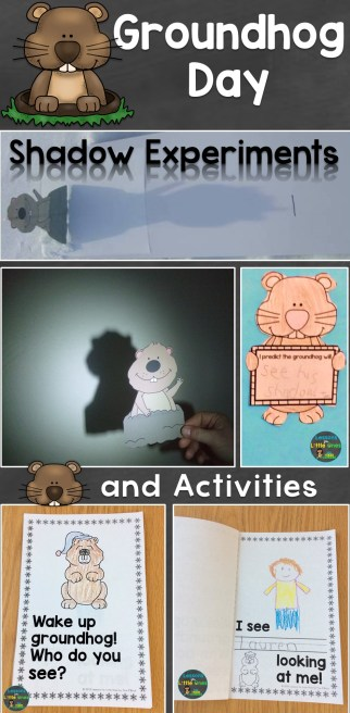 groundhog day activities and shadow experiments