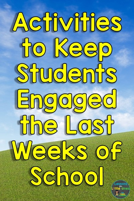 Activities to Keep Students Engaged the Last Weeks of School