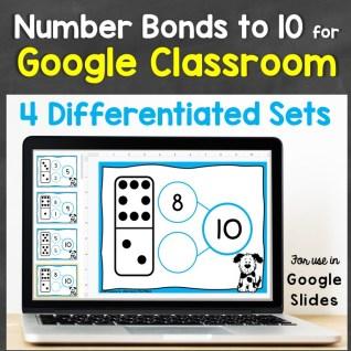 Number Bonds to 10 Google Classroom Google Slides
