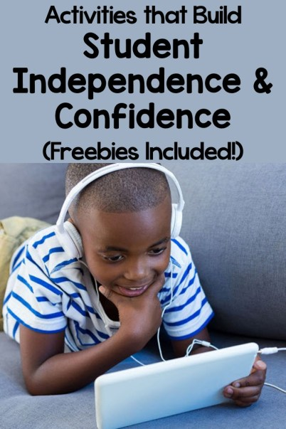 Activities that Build Student Independence and Confidence
