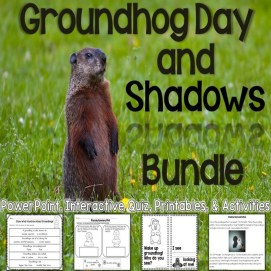 Groundhog Day & Shadows Bundle