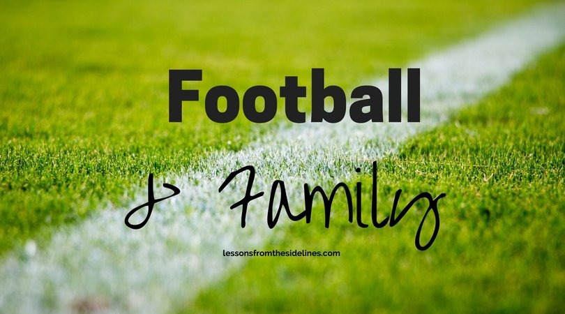 Football and Family