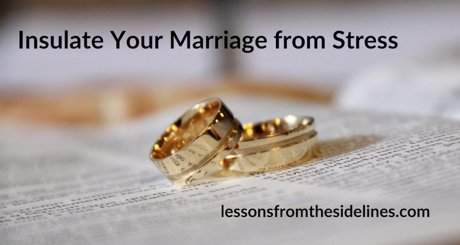 insulate your marriage from stress
