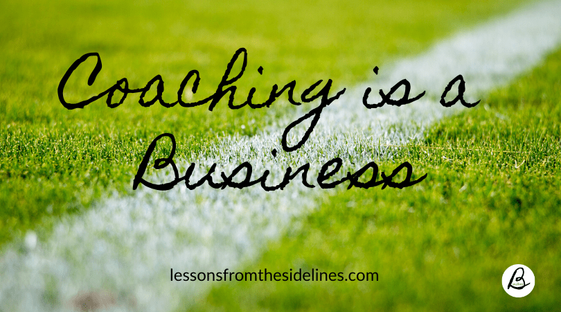 coaching is a business