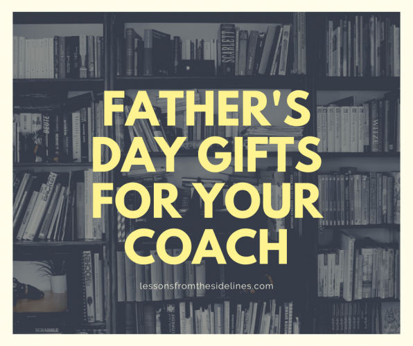 Father's Day Gifts for Your Coach