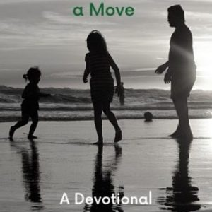 31 Days of Praying for Your Children During a Move