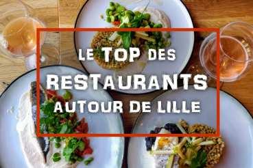 Top des restaurants autour de Lille