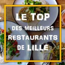 Le Top des Meilleures Restaurants de Lille
